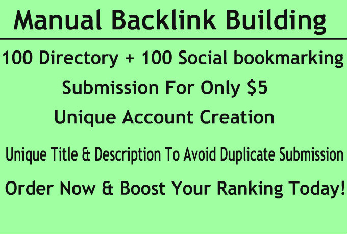 do manually 100 directory submission and 100 social bookmarking, unique account